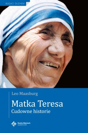 Matka Teresa. Cudowne historie - NOWOŚĆ