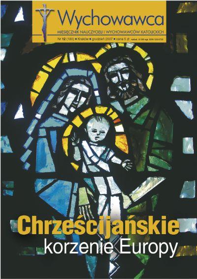 Chrześcijałskie korzenie Europy Wychowawca 12/2007