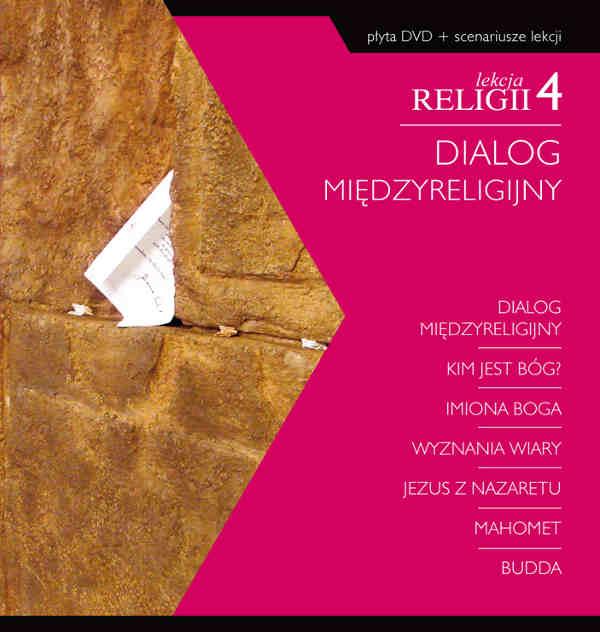 Lekcja religii 4: Dialog międzyreligijny