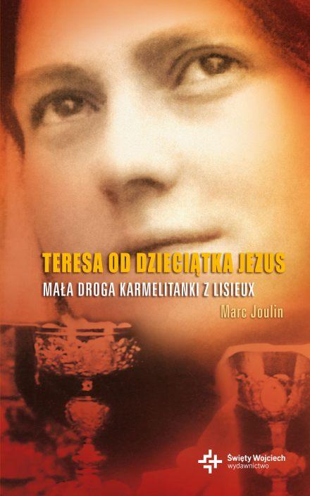 Teresa od Dzieciątka Jezus