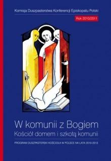 trzyletni program Kościół domem i szkołą komunii, którego realizacja rozpocznie się wraz z pierwszą niedzielą Adwentu, 28 listopada.